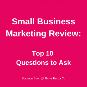 Small Business Marketing Review Shannon Dunn